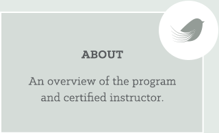 About: An overview of the program and certified instructor.